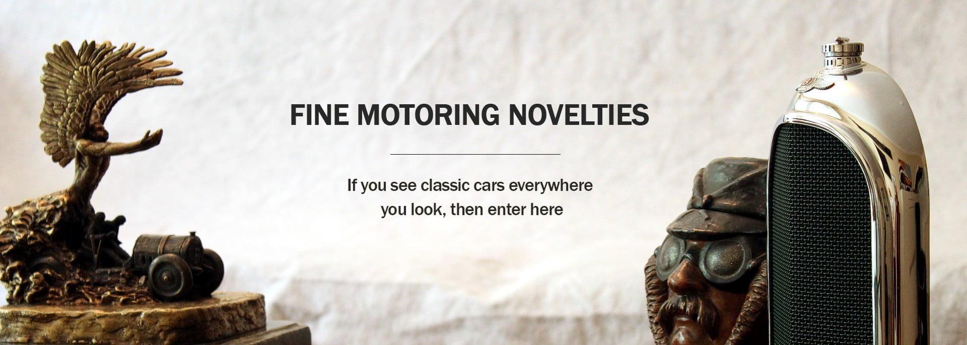 Fine Motoring Novelties